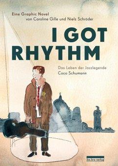 I got rhythm - Schröder, Nils; Gille, Caroline