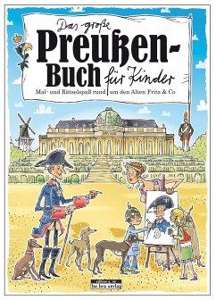 Das große Preußen-Buch für Kinder - Janssen, Claas
