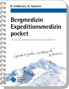 Bergmedizin Expeditionsmedizin pocket - Feddersen, Berend; Ausserer, Harald
