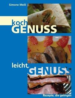 Kochgenuss Leichtgenuss (eBook, ePUB)