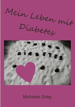 Mein Leben mit Diabetes (eBook, ePUB)