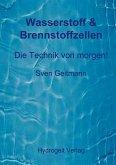Wasserstoff & Brennstoffzellen (eBook, ePUB)
