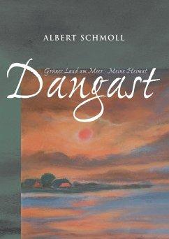 Dangast Grünes Land am Meer - Meine Heimat (eBook, ePUB) - Schmoll, Albert