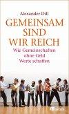 Gemeinsam sind wir reich (eBook, PDF)