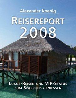 Reisereport 2008 (eBook, ePUB)