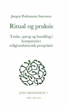 Ritual og praksis (eBook, ePUB)