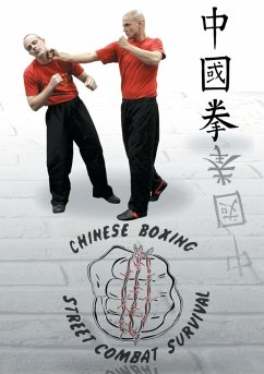 Chung Kuo Chuan Chinese Boxing Street Combat Survival (eBook, ePUB)
