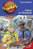 Alarm in Windhuk / Kommissar Kugelblitz Bd.31 (Mängelexemplar)