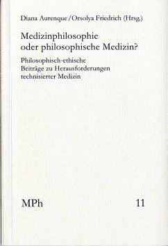 Medizinphilosophie oder philosophische Medizin? (eBook, PDF)