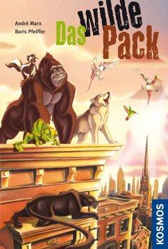 Das wilde Pack Bd.1 (eBook, ePUB) - Pfeiffer, Boris; Marx, André