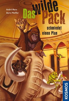 Das wilde Pack schmiedet einen Plan / Das wilde Pack Bd.2 (eBook, ePUB) - Pfeiffer, Boris; Marx, André