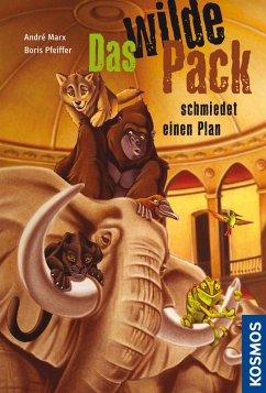 Das wilde Pack schmiedet einen Plan / Das wilde Pack Bd.2 (eBook, ePUB)