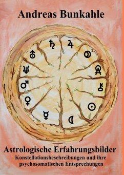 Astrologische Erfahrungsbilder (eBook, ePUB)