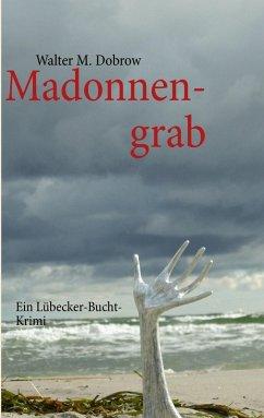 Madonnengrab (eBook, ePUB)