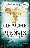 Goldene Kuppeln / Drache und Phoenix Bd.2 (eBook, ePUB)