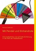 Mit Pendel und Einhandrute (eBook, ePUB)
