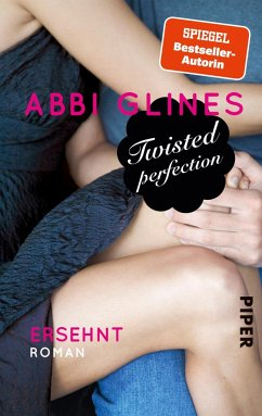 Twisted Perfection - Ersehnt / Rosemary Beach Bd.5 - Glines, Abbi