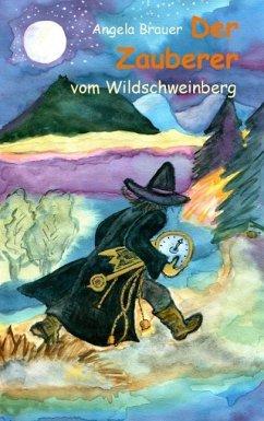 Der Zauberer vom Wildschweinberg (eBook, ePUB)