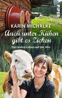 Auch unter Kühen gibt es Zicken - Michalke, Karin