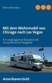 Mit dem Wohnmobil von Chicago nach Las Vegas (eBook, ePUB)