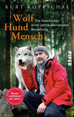 Wolf - Hund - Mensch - Kotrschal, Kurt