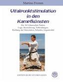Vitalpunktstimulation in den Kampfkünsten (eBook, ePUB)
