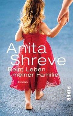 Beim Leben meiner Familie - Shreve, Anita
