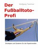 Der Fußballtoto-Profi (eBook, ePUB)
