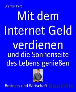 Mit dem Internet Geld verdienen (eBook, ePUB)