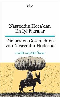 Nasreddin Hoca'dan En Iyi Fikralar Die besten Geschichten von Nasreddin Hodscha - Özcan, Celal