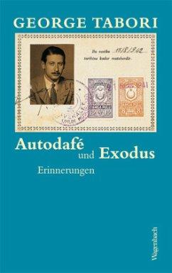 Autodafé und Exodus - Tabori, George