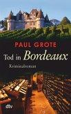 Tod in Bordeaux / Weinkrimi Bd.1