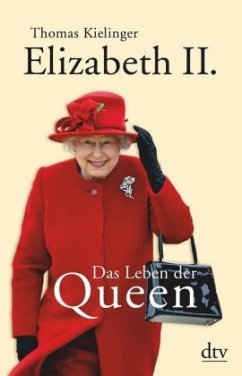 Elizabeth II. - Kielinger, Thomas