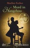 Mord in Hangzhou / Null-Null-Siebzig Bd.3