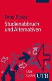 Studienabbruch und Alternativen