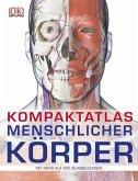 Kompaktatlas menschlicher Körper