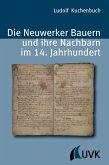 Die Neuwerker Bauern und ihre Nachbarn im 14. Jahrhundert (eBook, ePUB)