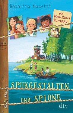 Spukgestalten und Spione / Die Karlsson-Kinder Bd.1 - Mazetti, Katarina
