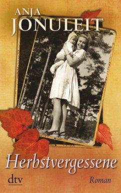 Herbstvergessene - Jonuleit, Anja