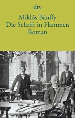 Die Schrift in Flammen - Bánffy, Miklós