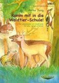 Komm mit in die Waldtier-Schule!