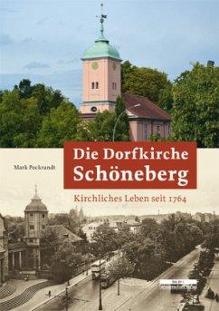 Die Dorfkirche Schöneberg - Pockrandt, Mark