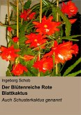 Der Blütenreiche Rote Blattkaktus (eBook, ePUB)