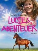 Lucies Abenteuer (eBook, ePUB)