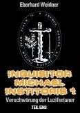 INQUISITOR MICHAEL INSTITORIS 1 - Teil Eins (eBook, ePUB)