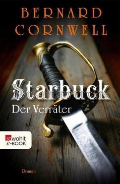 Der Verräter / Starbuck Bd.2 (eBook, ePUB) - Cornwell, Bernard
