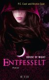Entfesselt / House of Night Bd.11 (eBook, ePUB)