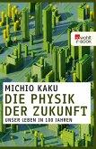 Die Physik der Zukunft (eBook, ePUB)