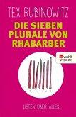 Die sieben Plurale von Rhabarber (eBook, ePUB)