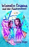 Winterfee Chiarina und der Zauberschnee (eBook, ePUB)